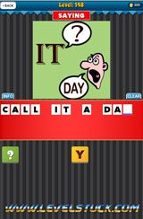 clue-pics-guess-the-saying-level-148-1092879